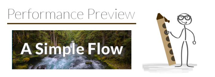 Performance Preview: Etude No. 2 – A Simple Flow