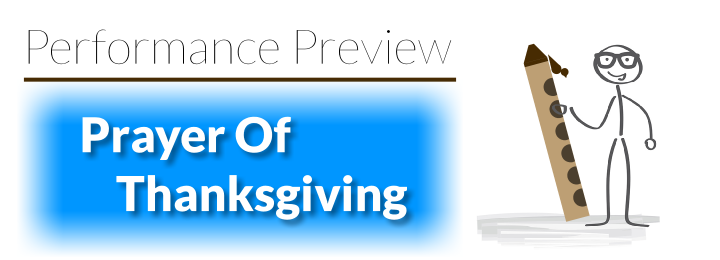 Performance Preview: Prayer Of Thanksgiving