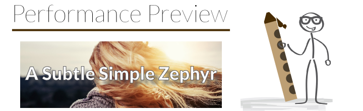 Performance Preview: Etude No. 7 – A Subtle, Simple Zephyr