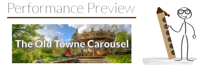 Performance Preview: Etude No. 14 – The Old Towne Carousel