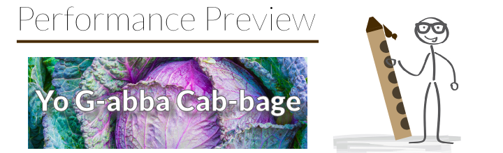Performance Preview: Etude No 17. – Yo G-abba Cab-bage