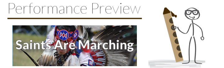 Performance Preview: Etude No. 20 – Saints Come Marching