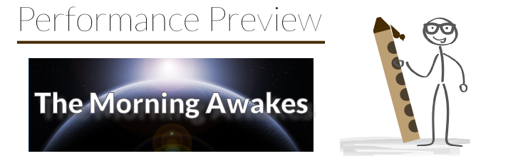 Performance Preview: Etude No. 21 – The Morning Awakes