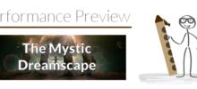 Performance Preview: Etude No. 23 – The Mystic Dreamscape