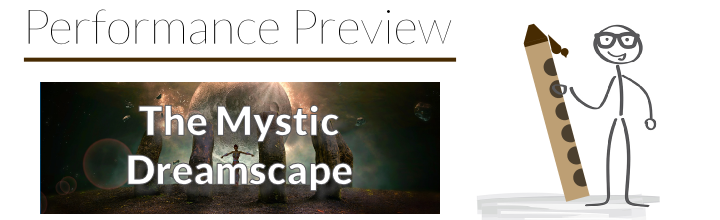 Performance Preview: Etude No. 23 – The Mystic Dreamscape